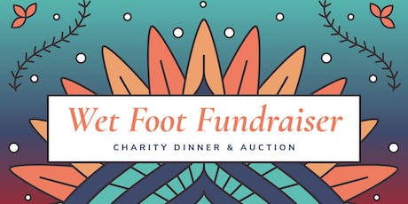 Wet Foot India 2019 - celebratory 25th thanksgiving dinner and auction tickets