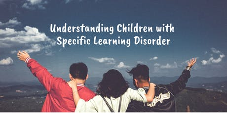 Understanding Children with Specific Learning Disorders tickets