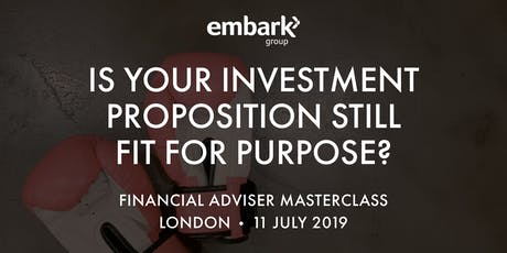 Is your investment proposition still fit for purpose? tickets