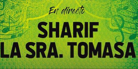 SHARIF + LA SRA. TOMASA EN GRANADA entradas