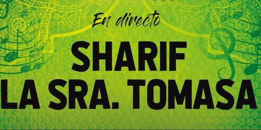 SHARIF + LA SRA. TOMASA EN GRANADA