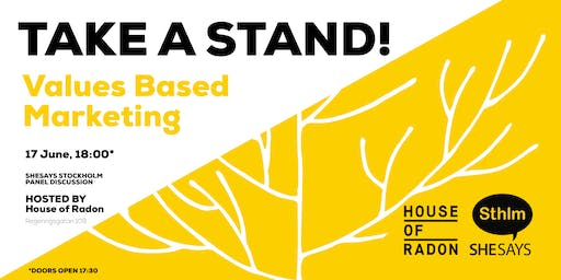 TAKE A STAND! - VALUES-BASED MARKETING