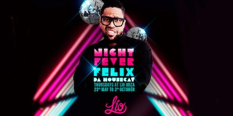 Night Fever by Felix da Housecat tickets