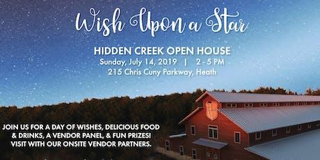 Wish Upon a Star - Hidden Creek Open House tickets