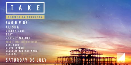 Take Brighton with Sam Divine, Alisha & more tickets