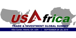 U.S. - Africa Trade & Investment Global Summit 2019...