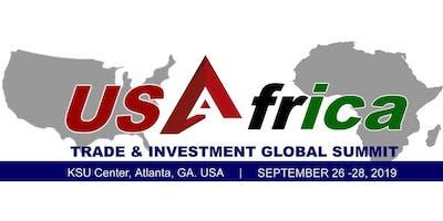 U.S. - Africa Trade & Investment Global Summit 2019 (USATIGS 2019)