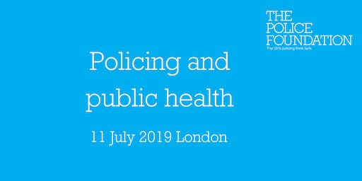 Policing and public health: A public health approach to community safety