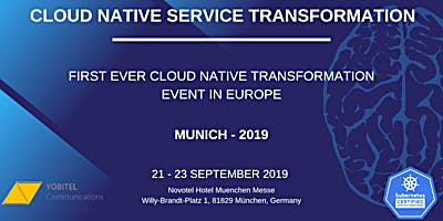 CLOUD NATIVE SERVICE TRANSFORMATION - MUNICH 2019