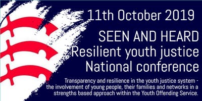 Seen and heard - Resilient Youth Justice National Conference by Essex County Council