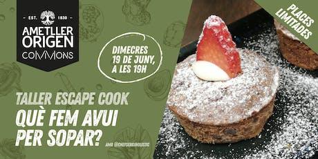 Taller de cuina interactiu - QUÈ FEM AVUI PER SOPAR?  entradas
