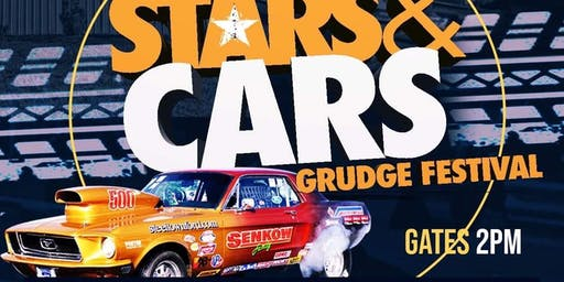 Takeoff promotions presents Stars n Cars grudge festival