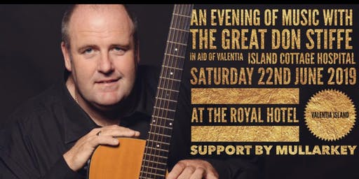 An Evening of Music with The Great Don Stiffe support by Mullarkey