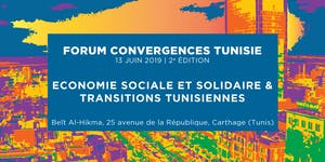 Forum Convergences Tunisie 2019 - ESS et Transitions
