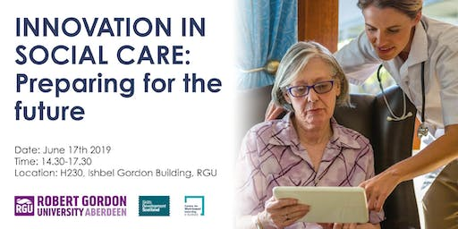 Innovation in Social Care: preparing for the future