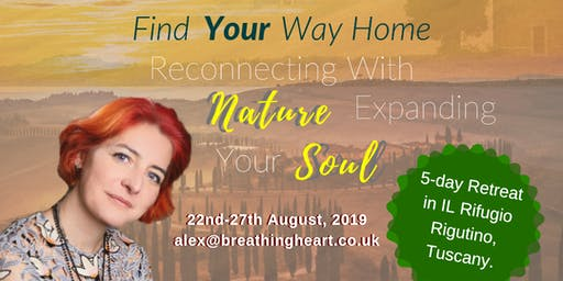 Find Your Way Home, Reconnecting with Nature, Expanding Your Soul