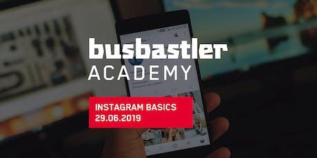 Busbastler Academy - INSTAGRAM Basics Tickets