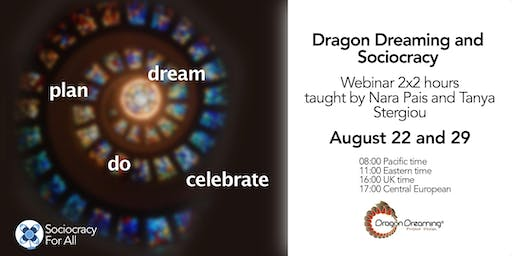 Dragon Dreaming and Sociocracy (2 sessions)