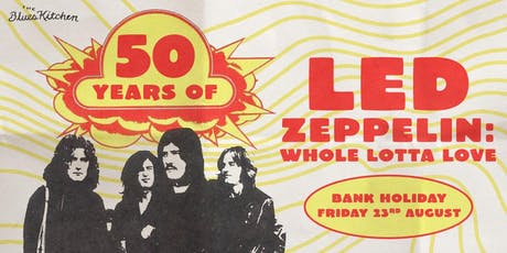 Celebrating 50 Years of Led Zeppelin: Whole Lotta Love tickets