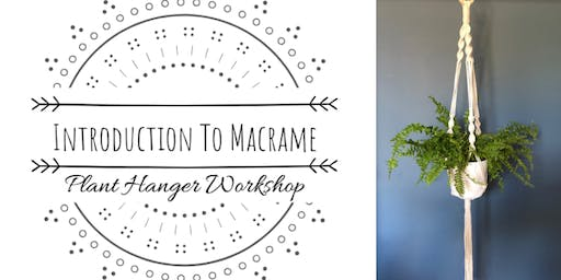 Introduction to Macrame: Plant Hanger Workshop (Formby)