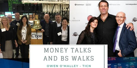 Money Talks and BS Walks tickets