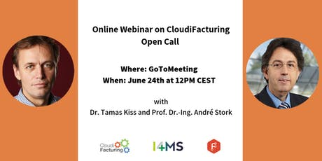 Online webinar on the Second Open Call of CloudiFacturing tickets