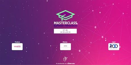 Master Class Emprendedorismo Consciente entradas
