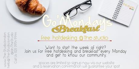 Go' Mondays!... Hot Desking Mondays and Breakfast. tickets