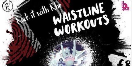 Rock it with Rho - Waistline Workouts tickets
