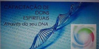 Descubra seu DNA através de seus Dons Espirituais
