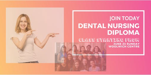 Dental Nursing Course - Class Starting Day June 23