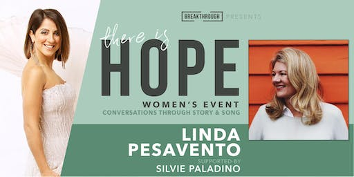 THERE IS HOPE with Linda Pesavento and Silvie Paladino