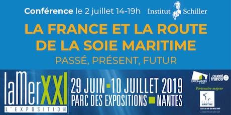 La France et la Route de la soie maritime : passé, présent, futur billets
