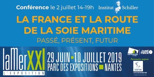 La France et la Route de la soie maritime : passé, présent, futur