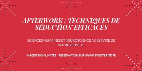 AFTERWORK: TECHNIQUES DE SÉDUCTION EFFICACES
