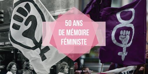 50 ans de mémoire féministe