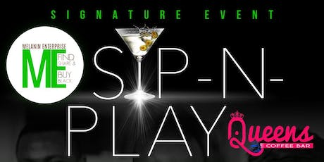 Sip -N- Play tickets