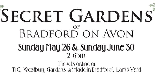 The Secret Gardens of Bradford on Avon