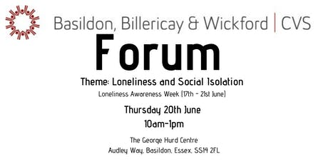 Basildon, Billericay and Wickford CVS Forum (Theme: Loneliness and Social Isolation) tickets