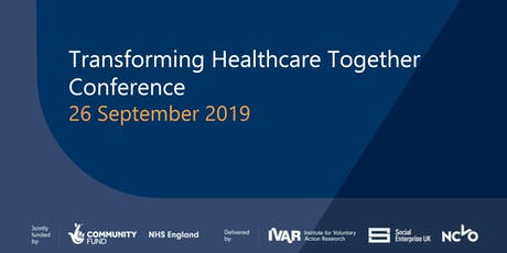 Transforming Healthcare Together Conference tickets