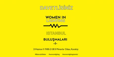 Women In Lighting Turkey tickets