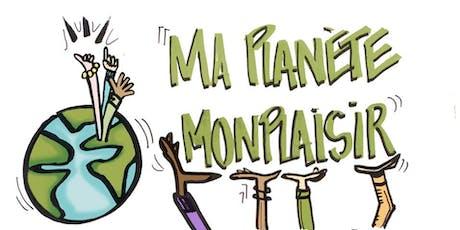 Soirée de présentation du projet Ma planète, Monplaisir billets