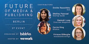 Future of Media & Publishing Berlin - 5th Event -...