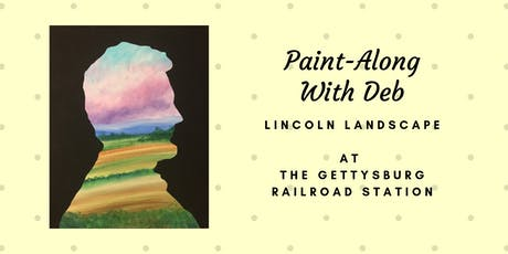 Lincoln Landscape Paint-Along at the Gettysburg Lincoln Railroad Station tickets