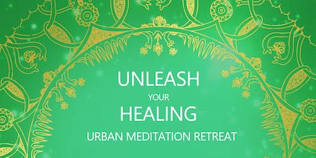 Urban Meditation Retreat in London - Unleash Your Healing Potential tickets
