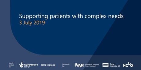 Supporting patients with complex needs tickets