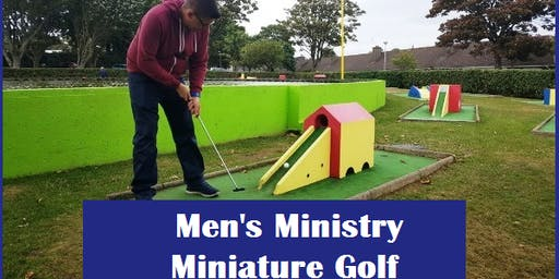 Men's Ministry Miniature Golf Afternoon
