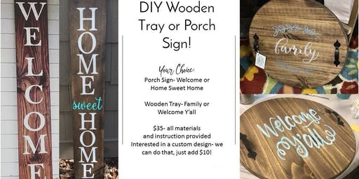 DIY Welcome Porch Sign or Wooden Tray!