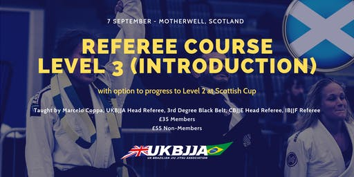 Brazilian Jiu Jitsu Referee Course - Level 3 (introduction) - Scotland