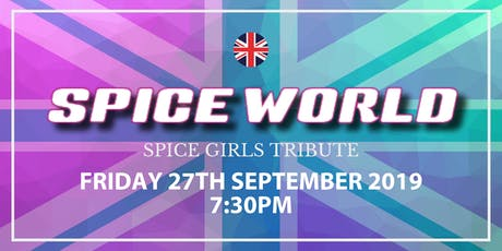 Spice World | Spice Girls Tribute tickets